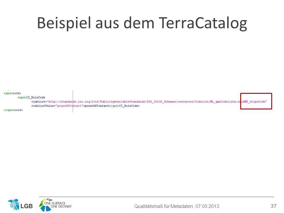 37 Beispiel aus dem TerraCatalog Qualitätsmaß für Metadaten, 07.05.2013