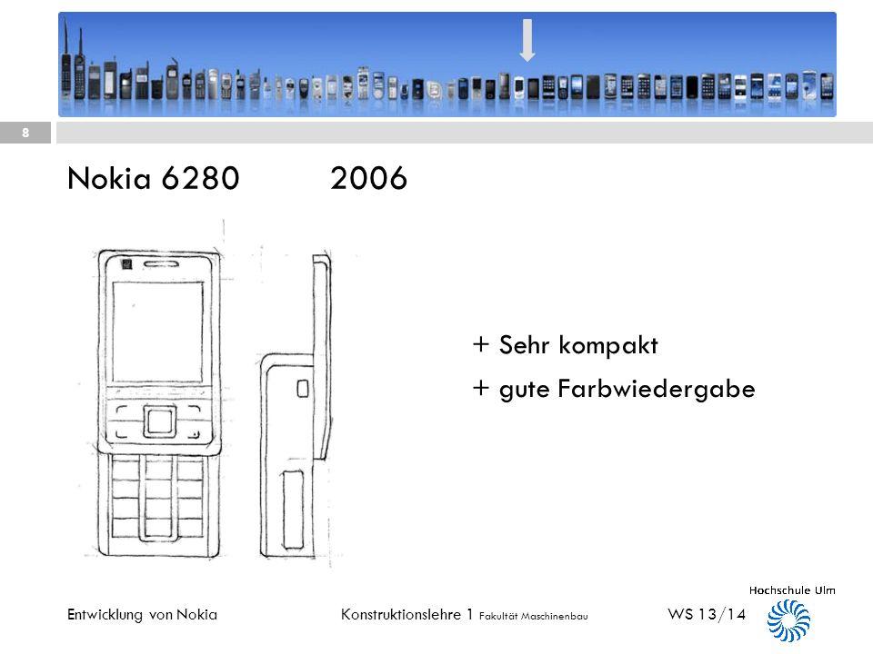 Konstruktionslehre 1 Fakultät Maschinenbau Nokia 6030 2005 WS 13/14 7 Entwicklung von Nokia + UMTS – Fähig + Integriertes Radio