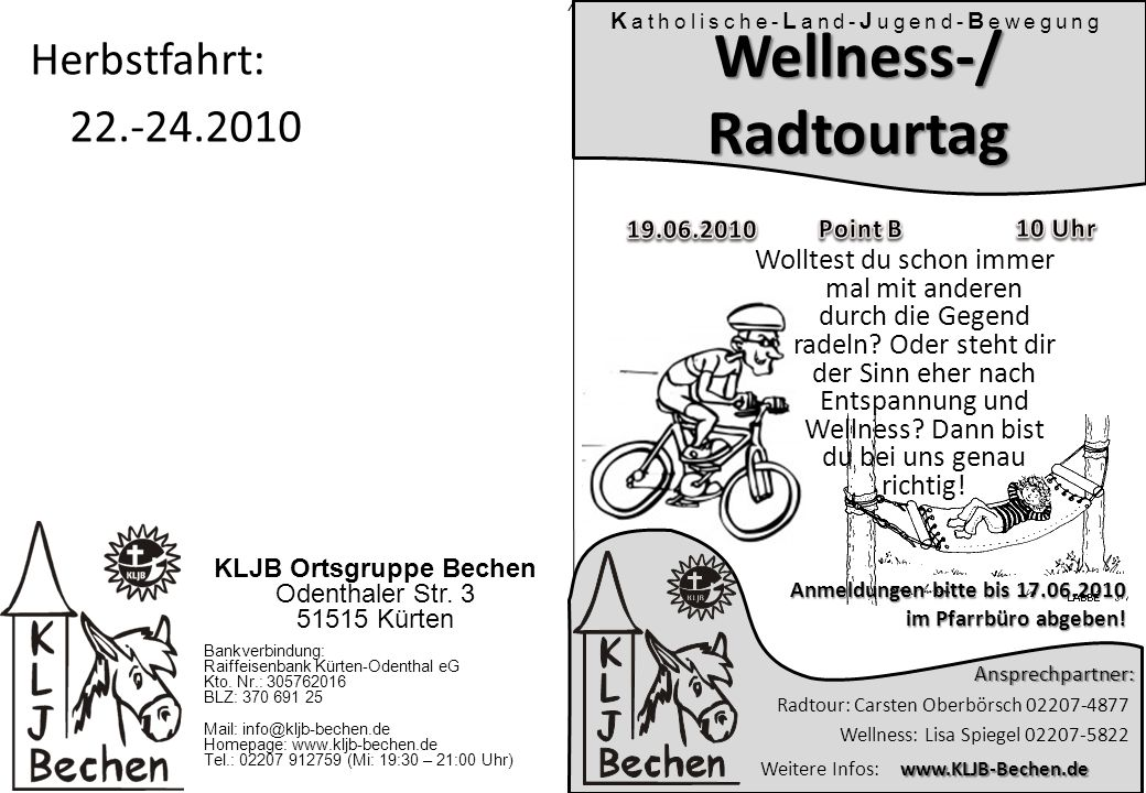 K atholische- L and- J ugend- B ewegung KLJB Ortsgruppe Bechen Odenthaler Str.