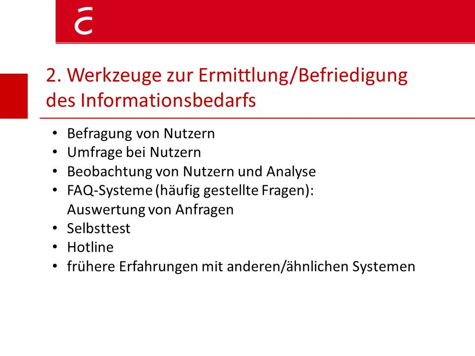 3.Bedarfsanalyse Zielgruppe Zielgruppen der Deutsche Bahn AG Fahrgäste (z.B.