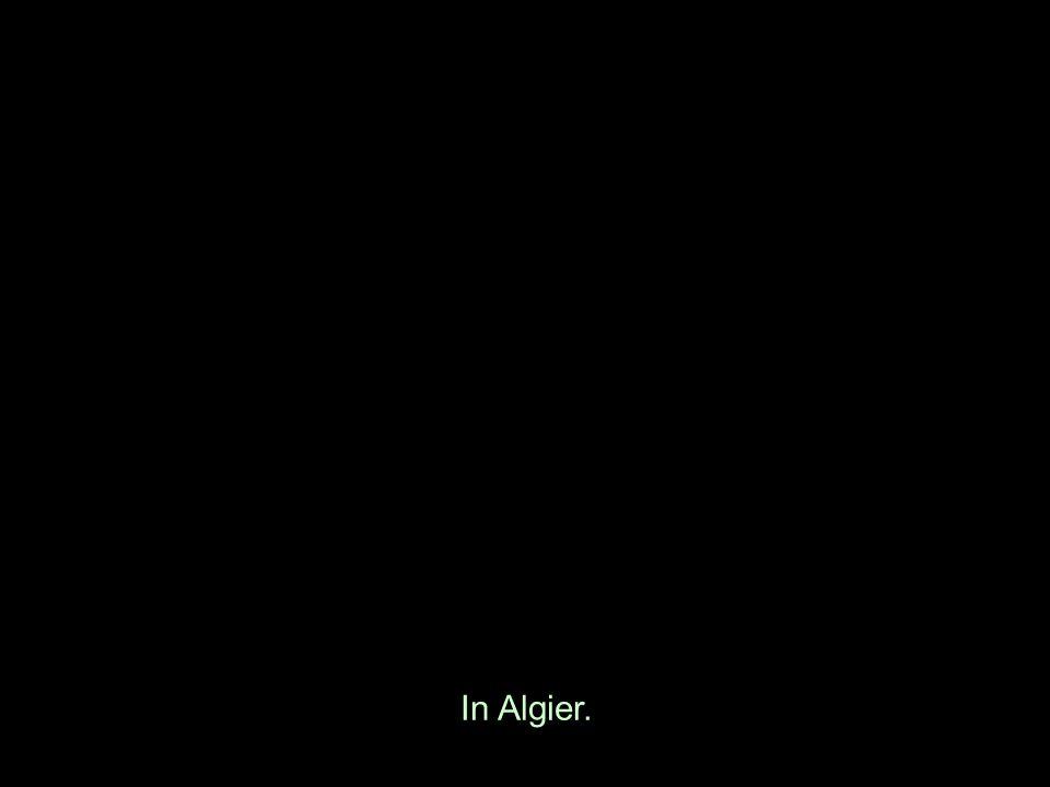 In Algier.