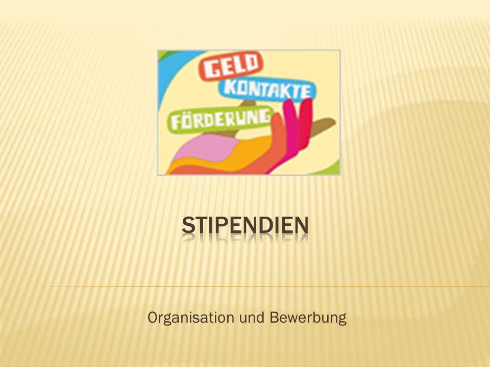 Organisation und Bewerbung