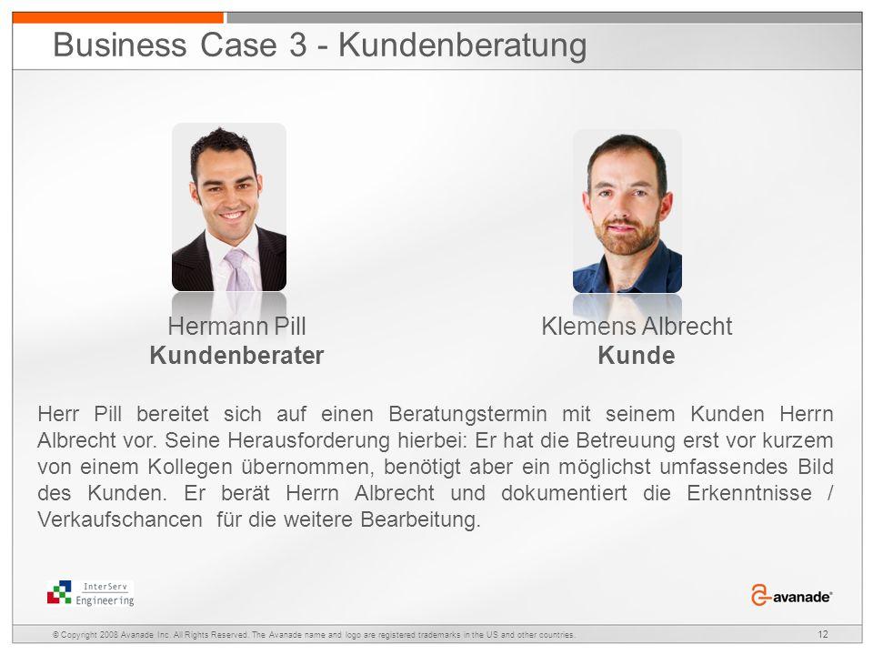 Hermann Pill Kundenberater Klemens Albrecht Kunde Herr Pill bereitet sich auf einen Beratungstermin mit seinem Kunden Herrn Albrecht vor.