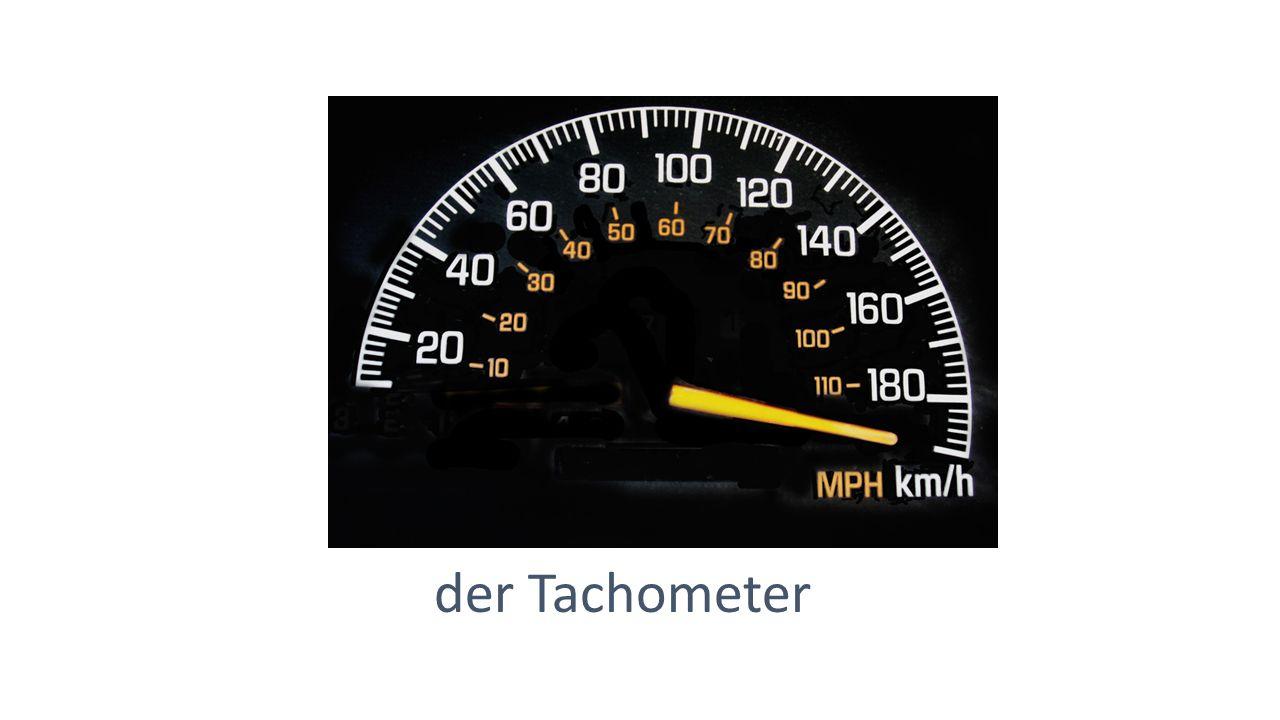 der Tachometer