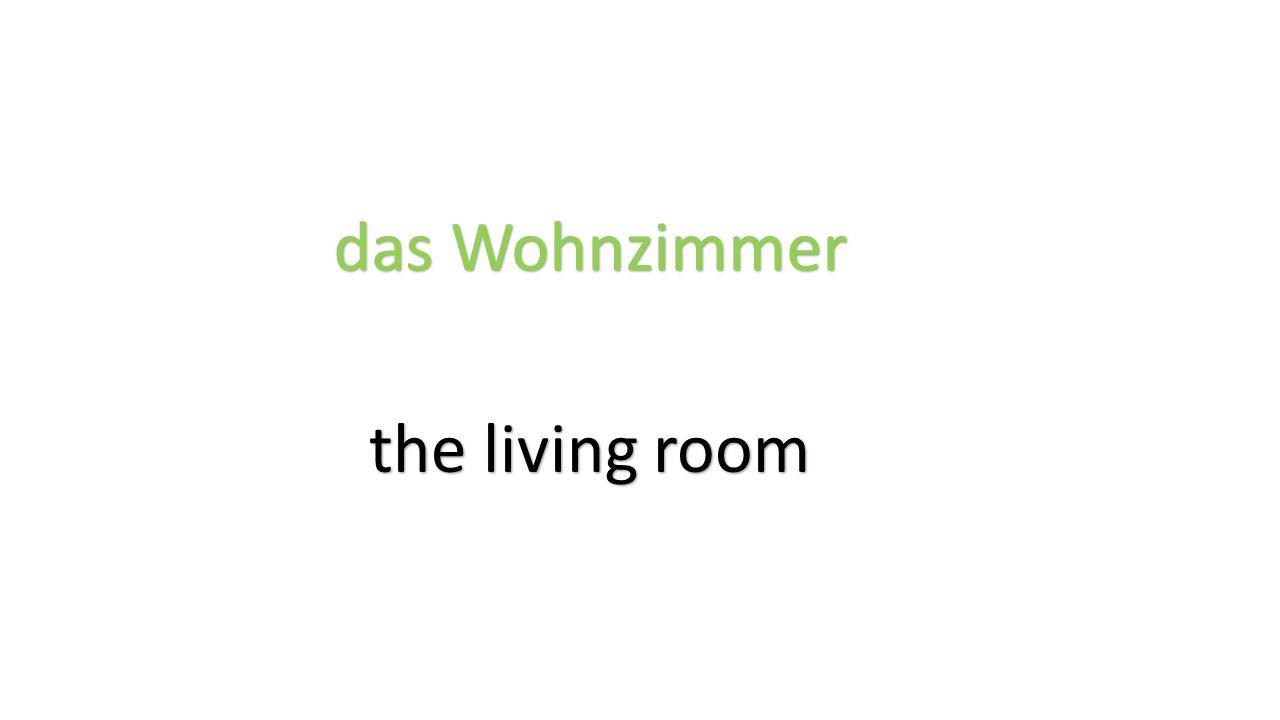 das Wohnzimmer the living room