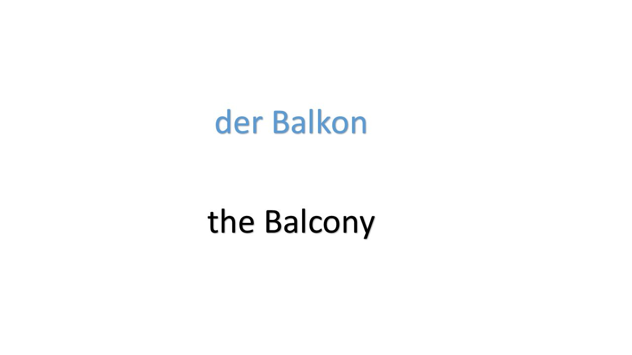 der Balkon the Balcony