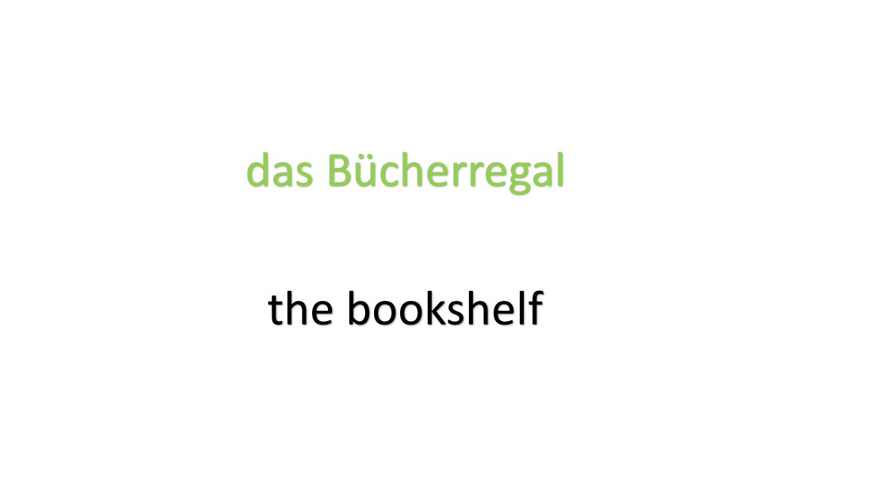 das Bücherregal the bookshelf