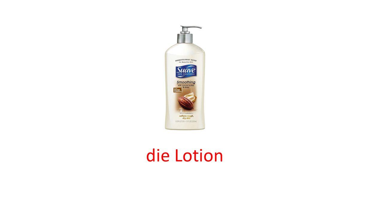 die Lotion
