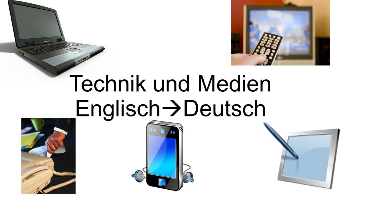 Technik und Medien Englisch Deutsch