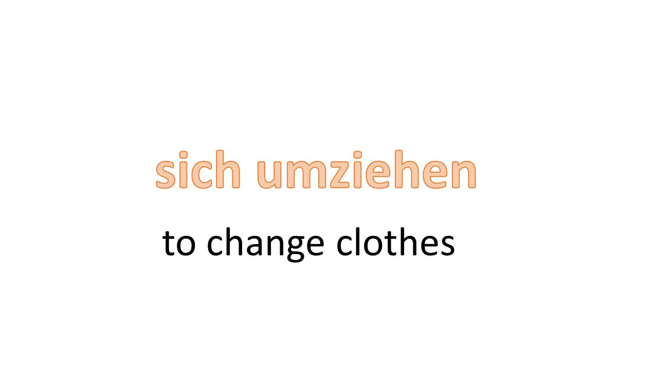 to change clothes