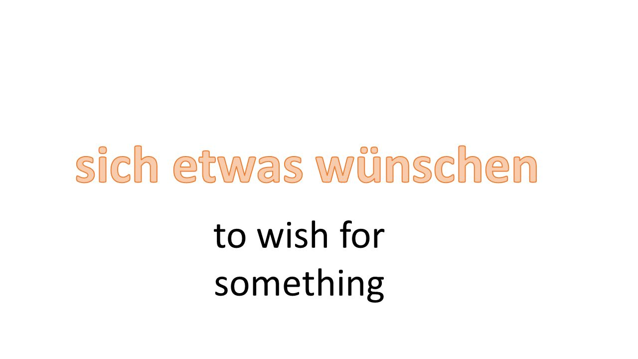 to wish for something