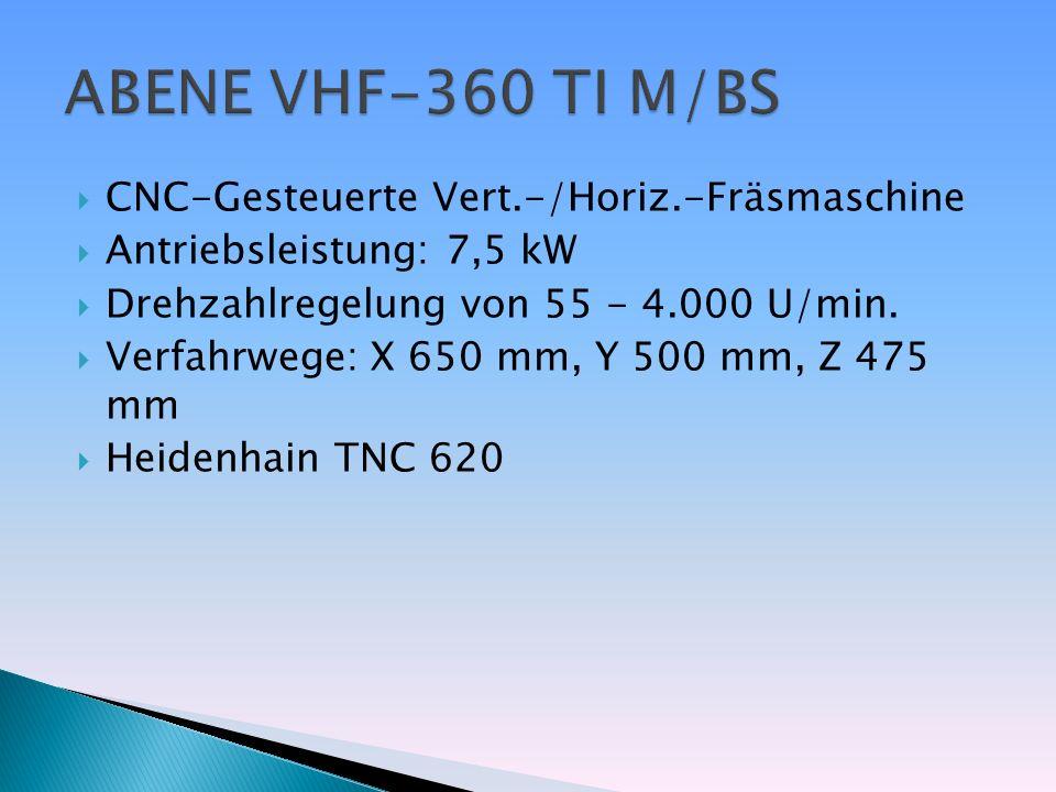 CNC-Gesteuerte Vert.-/Horiz.-Fräsmaschine Antriebsleistung: 7,5 kW Drehzahlregelung von 55 - 4.000 U/min. Verfahrwege: X 650 mm, Y 500 mm, Z 475 mm He