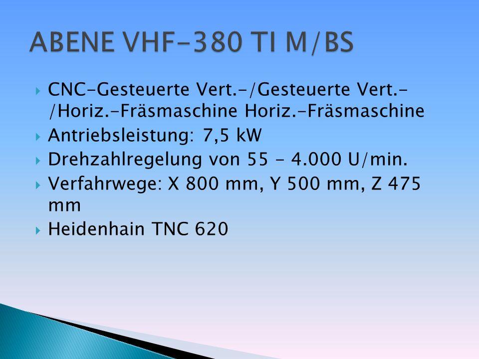 CNC-Gesteuerte Vert.-/Gesteuerte Vert.- /Horiz.-Fräsmaschine Horiz.-Fräsmaschine Antriebsleistung: 7,5 kW Drehzahlregelung von 55 - 4.000 U/min. Verfa