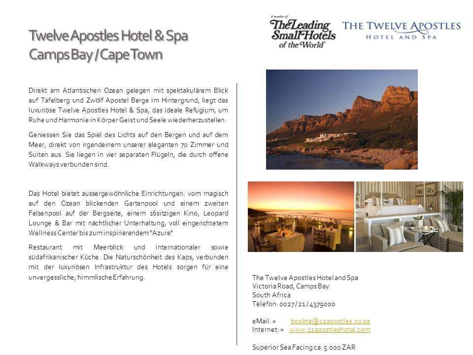 Twelve Apostles Hotel & Spa Camps Bay / Cape Town Direkt am Atlantischen Ozean gelegen mit spektakulärem Blick auf Tafelberg und Zwölf Apostel Berge i