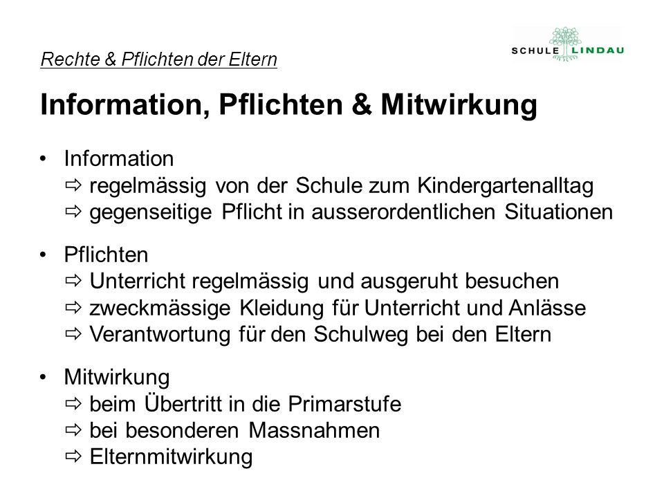 Information regelmässig von der Schule zum Kindergartenalltag gegenseitige Pflicht in ausserordentlichen Situationen Pflichten Unterricht regelmässig