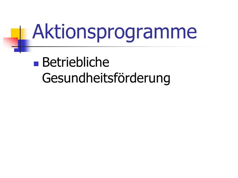 Aktionsprogramme Betriebliche Gesundheitsförderung