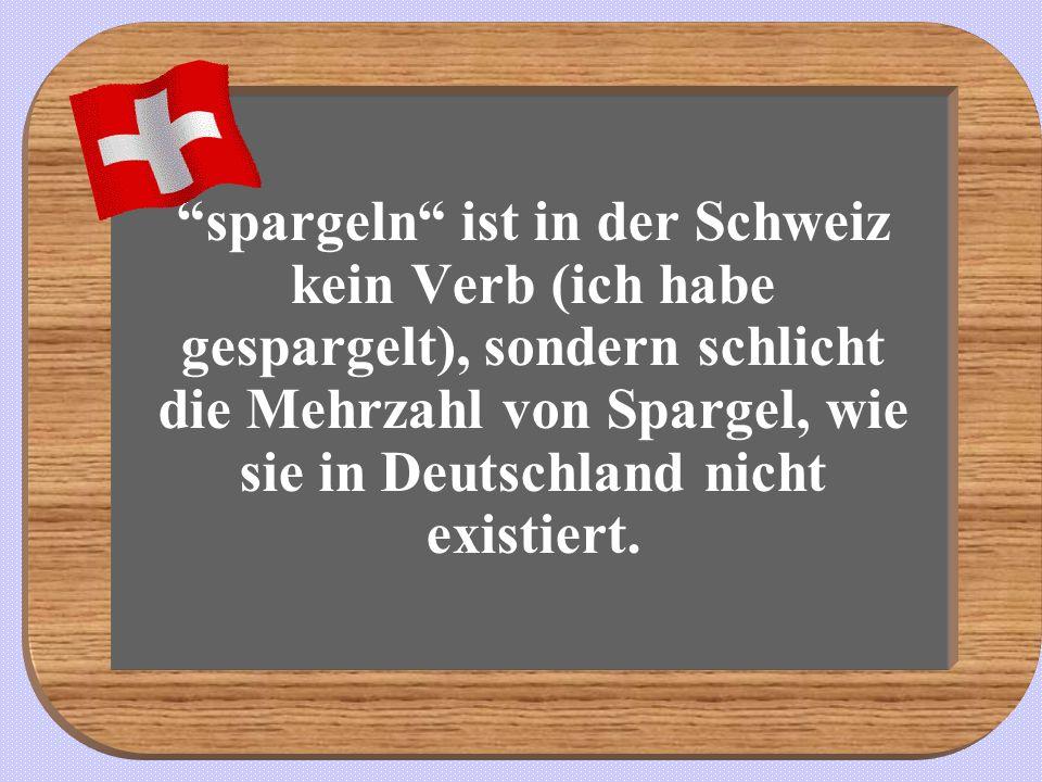 Wenn Sie in der Schweiz ein Müsli bestellen, grinsen Ihre Gastgeber in sich hinein, denn Sie scheinen eine kleine Maus verspeisen zu wollen.