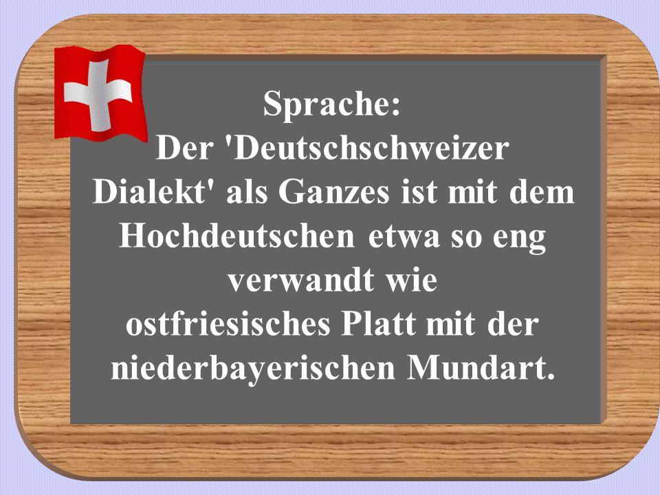 Schweizer lachen niemals über Schweiz-Witze oder über sich selbst.