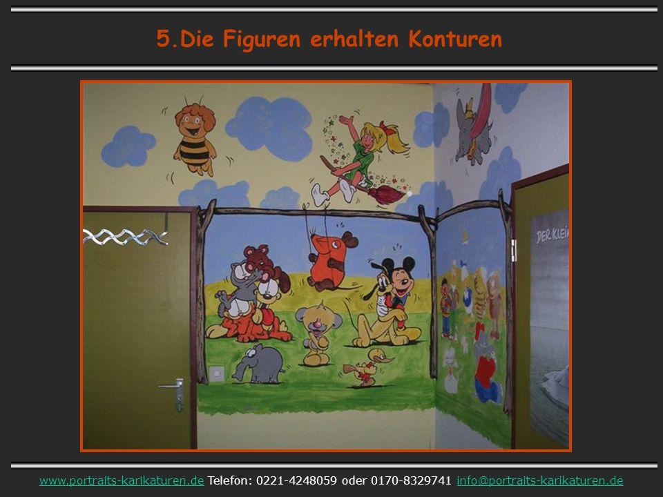 5.Die Figuren erhalten Konturen www.portraits-karikaturen.dewww.portraits-karikaturen.de Telefon: 0221-4248059 oder 0170-8329741 info@portraits-karikaturen.deinfo@portraits-karikaturen.de