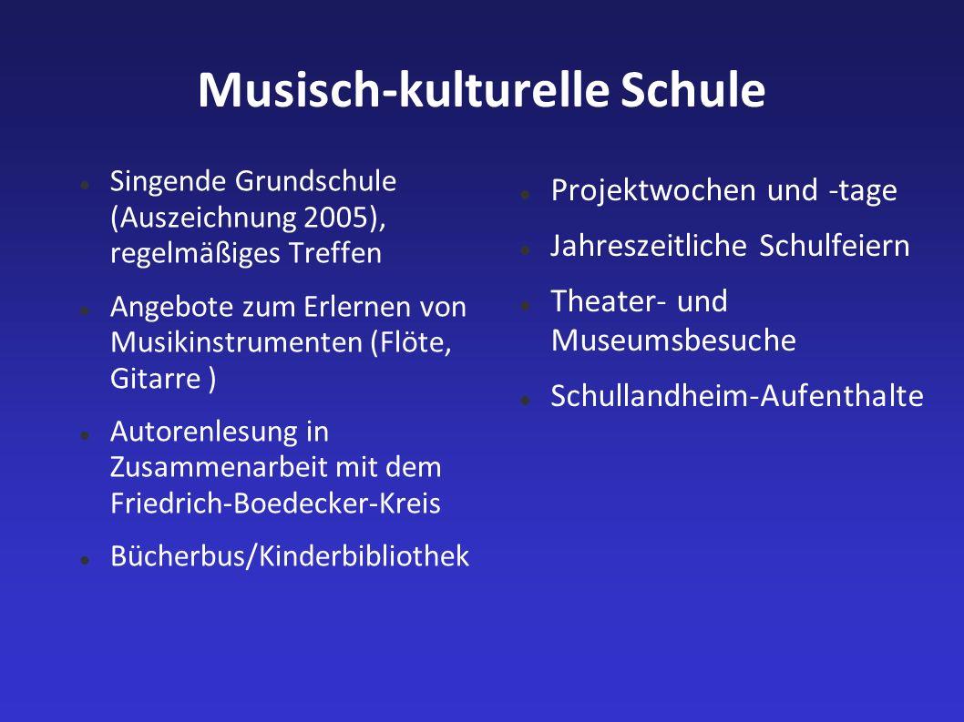Musisch-kulturelle Schule Singende Grundschule (Auszeichnung 2005), regelmäßiges Treffen Angebote zum Erlernen von Musikinstrumenten (Flöte, Gitarre )