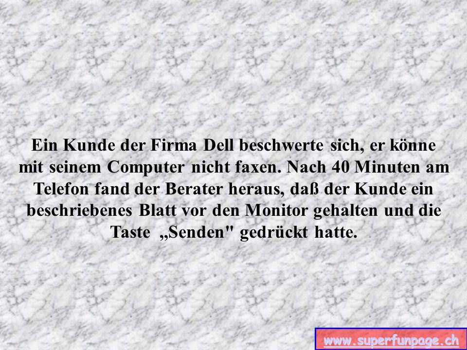 www.superfunpage.ch Ein anderer Kunde der Firma AST wurde gebeten eine Kopie einer fehlerhaften Diskette einzusenden.