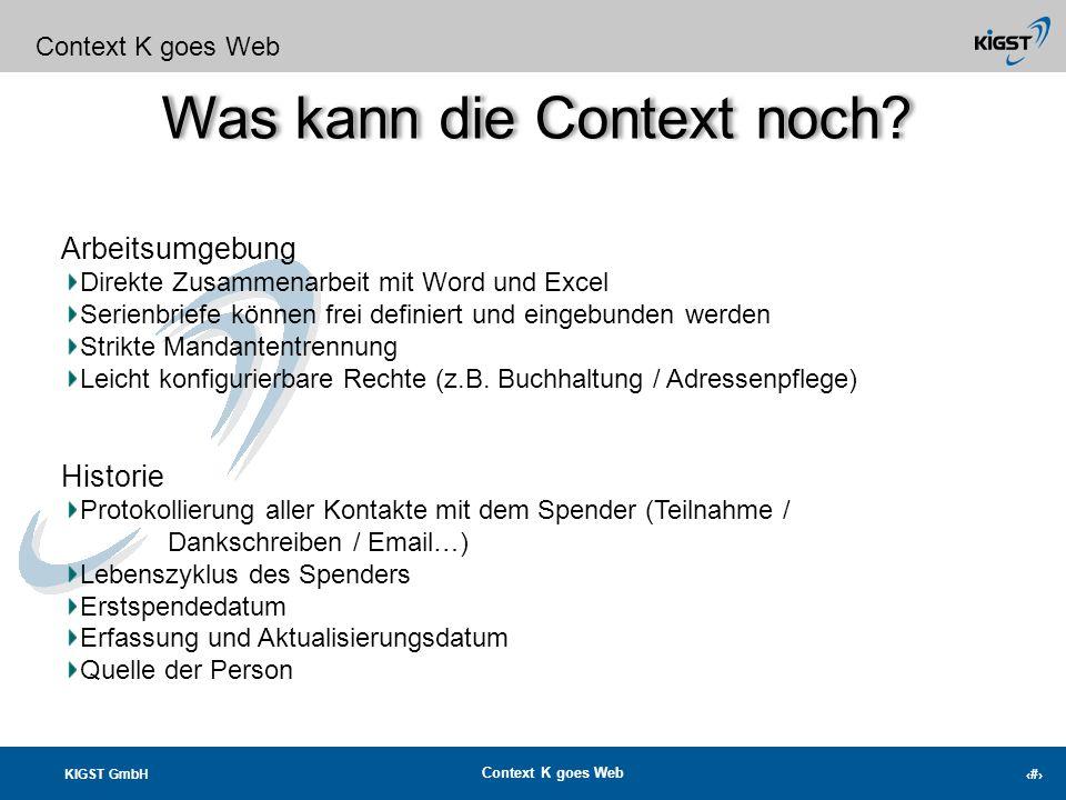 KIGST GmbH Context K goes Web 13 Was kann die Context noch? Context K goes Web Personen-Informationen Familienverbandsleiste aus Mewis NT 4 weitere Ad