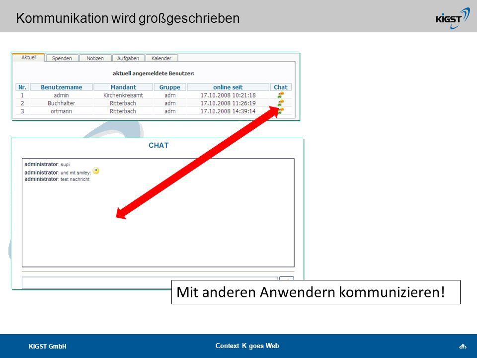 KIGST GmbH Context K goes Web 17 Buchen mit Werbecode Automatisches Erkennen Ihrer Spenden beim buchen via MT940, DTAUS oder per CSV-Bankdateien. Auto