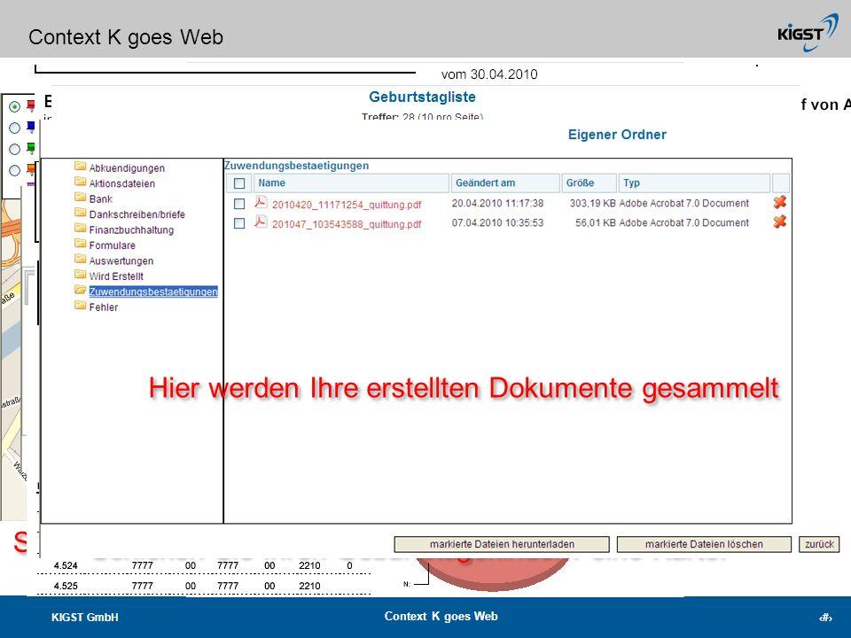 KIGST GmbH Context K goes Web 1 Herzlich Willkommen zur Context K Präsentation Frühjahr 2010 Herzlich Willkommen zur Context K Präsentation Frühjahr 2