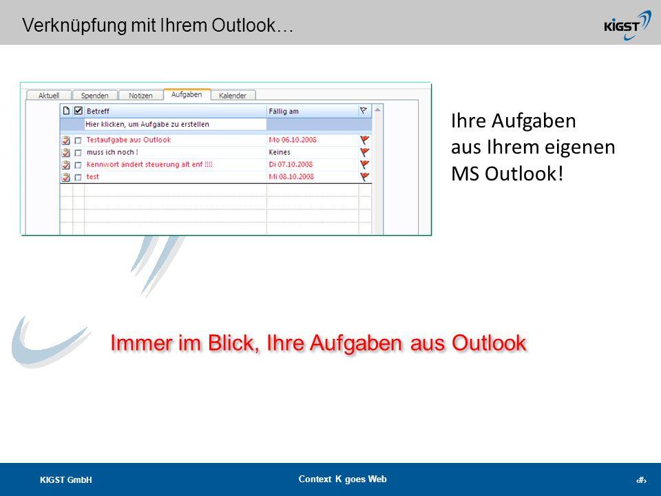 KIGST GmbH Context K goes Web 20 Machen Sie sich Notizen… Immer im Blick: Ihre Notizen!
