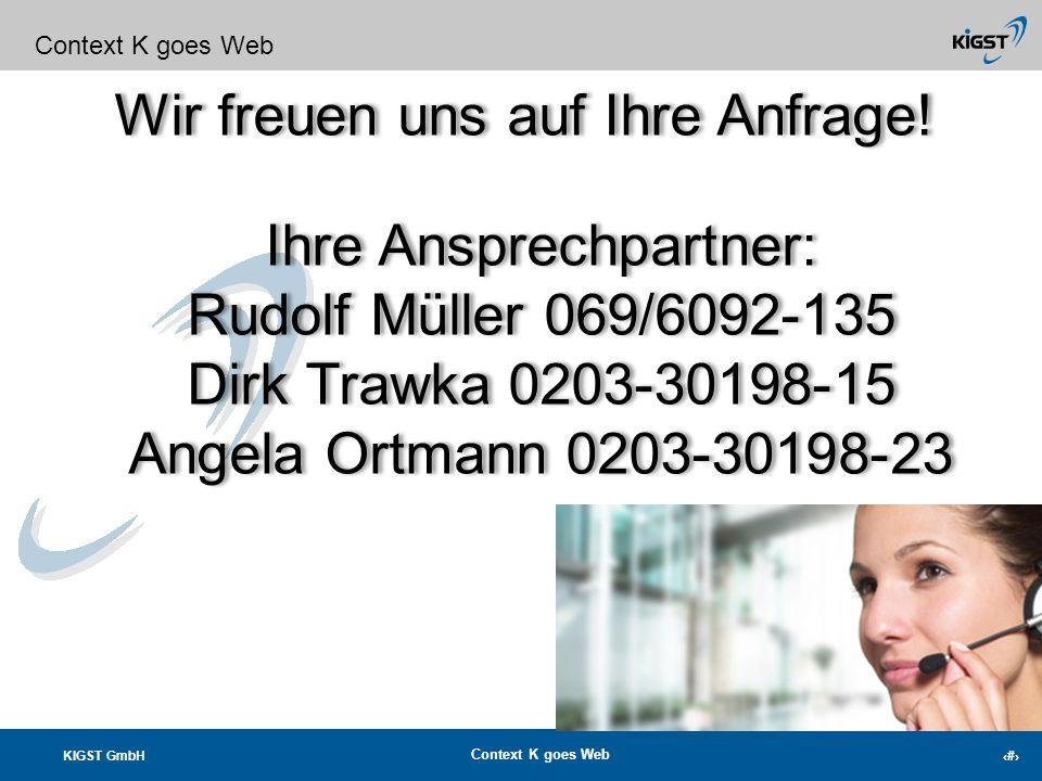 KIGST GmbH Context K goes Web 23 Fundraisingprofis vereinten Ihr Wissen und Ihre Kompetenzen in der professionellen Fundraising Software Context K! Co