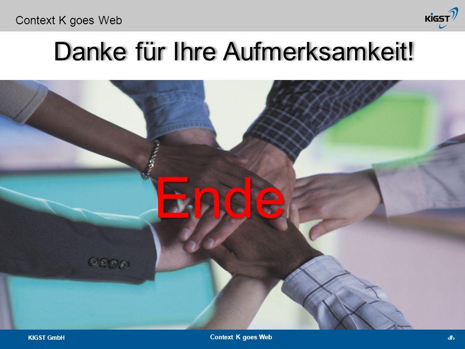 KIGST GmbH Context K goes Web 25 KIGST GmbH Ihr Partner nicht nur für Fundraising-Software Context K goes Web Das Unternehmen: Die KIGST GmbH wurde 20