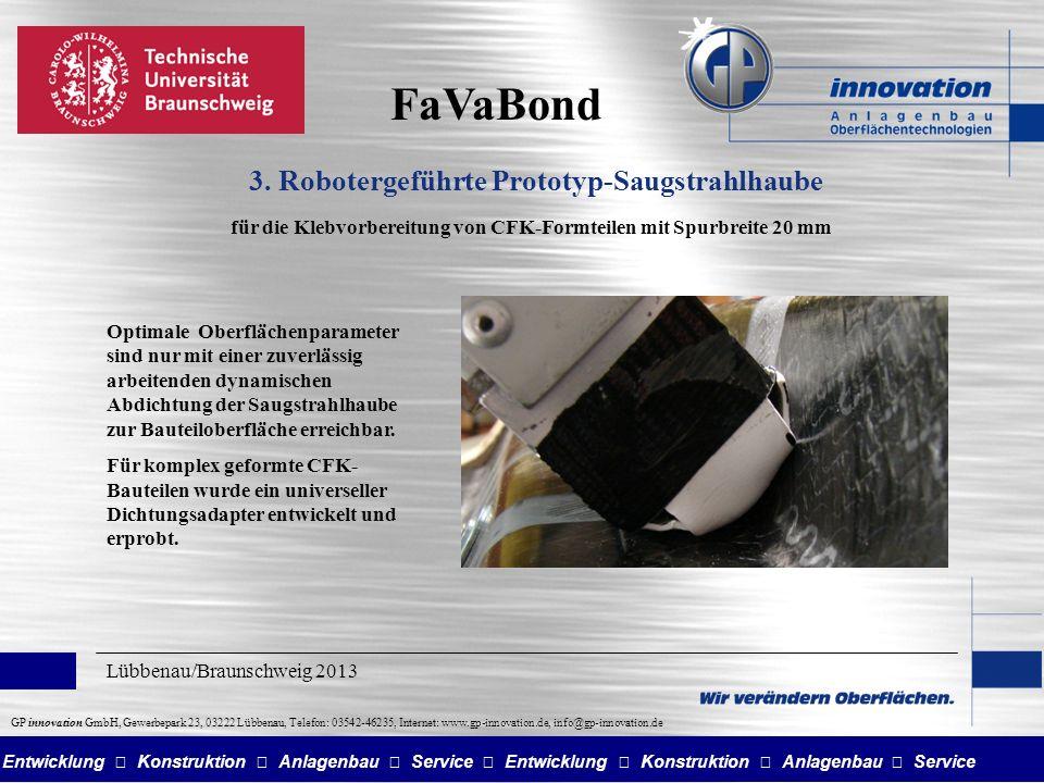 Entwicklung Konstruktion Anlagenbau Service GP innovation GmbH, Gewerbepark 23, 03222 Lübbenau, Telefon: 03542-46235, Internet: www.gp-innovation.de, info@gp-innovation.de FaVaBond 3.