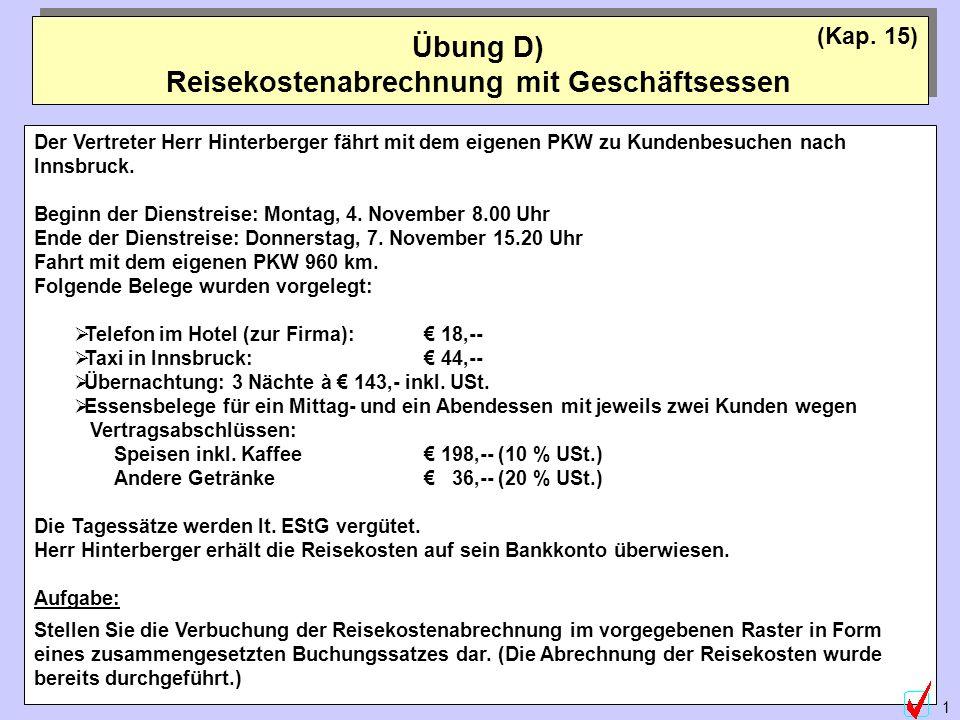 ©Abteilung für Wirtschaftspädagogik, WU-Wien 1 Der Vertreter Herr Hinterberger fährt mit dem eigenen PKW zu Kundenbesuchen nach Innsbruck. Beginn der