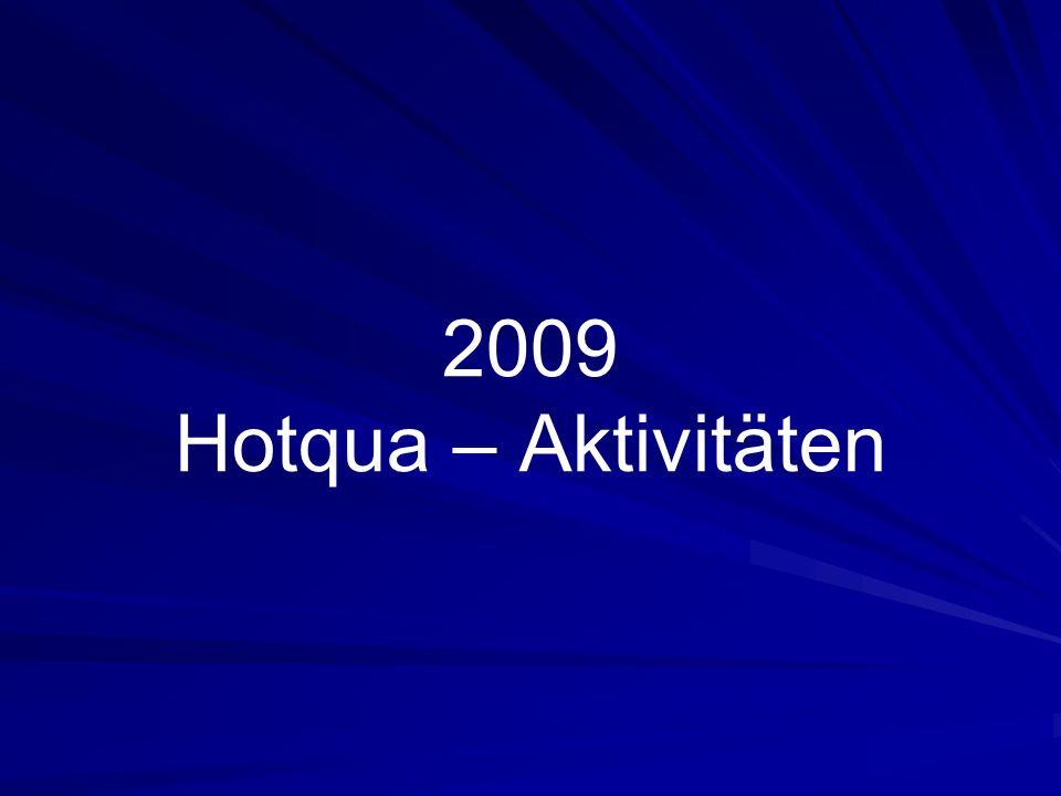 Hotqua Aktivitäten 2009 www.hotqua.de 22 Gesellschaftliches Engagement Mitgliederversammlung des Tourismusverein Berlin - Reinickendorf e.V.