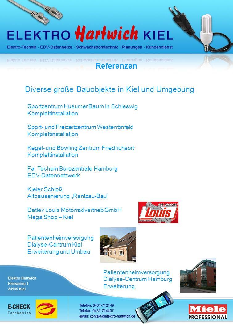 Referenzen Diverse große Bauobjekte in Kiel und Umgebung Sportzentrum Husumer Baum in Schleswig Komplettinstallation Sport- und Freizeitzentrum Wester