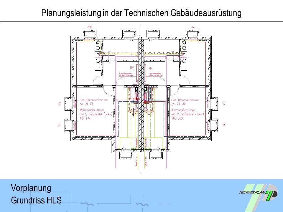 Vorplanung Grundriss HLS Planungsleistung in der Technischen Gebäudeausrüstung