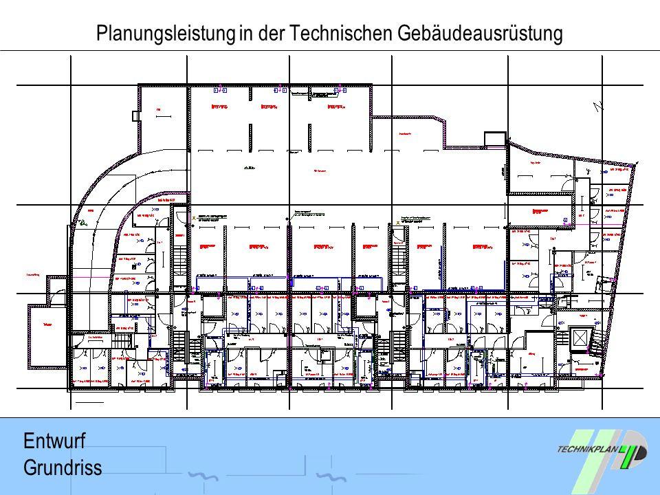 Planungsleistung in der Technischen Gebäudeausrüstung Entwurf Grundriss