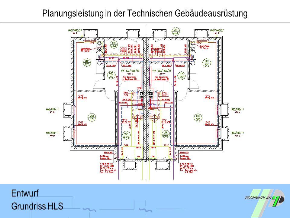 Planungsleistung in der Technischen Gebäudeausrüstung Entwurf Grundriss HLS