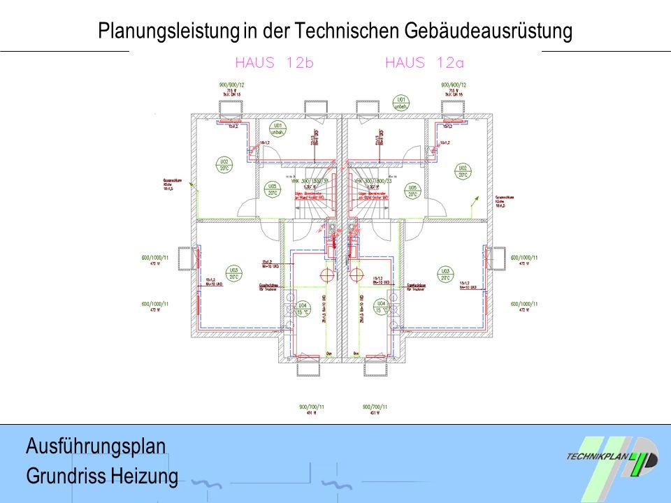 Planungsleistung in der Technischen Gebäudeausrüstung Ausführungsplan Grundriss Heizung