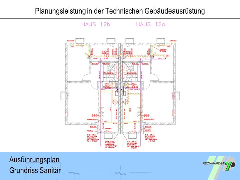 Planungsleistung in der Technischen Gebäudeausrüstung Ausführungsplan Grundriss Sanitär