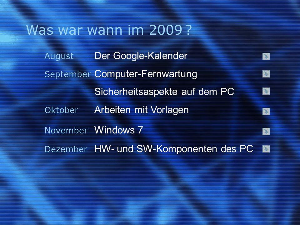 Was war wann im 2009 .