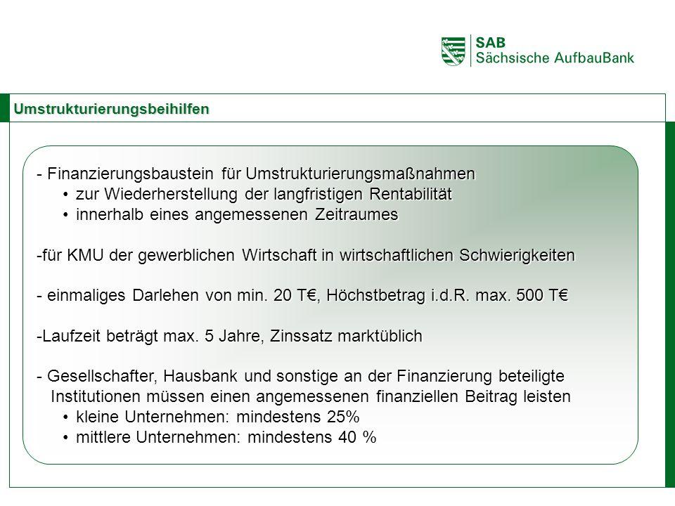 ABCE Umstrukturierungsbeihilfen - Finanzierungsbaustein für Umstrukturierungsmaßnahmen zur Wiederherstellung der langfristigen Rentabilitätzur Wiederh