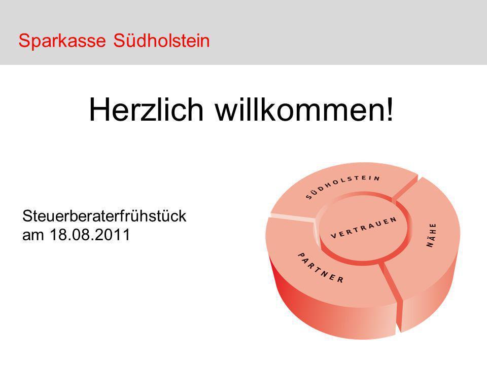 Sparkasse Südholstein Herzlich willkommen! Steuerberaterfrühstück am 18.08.2011