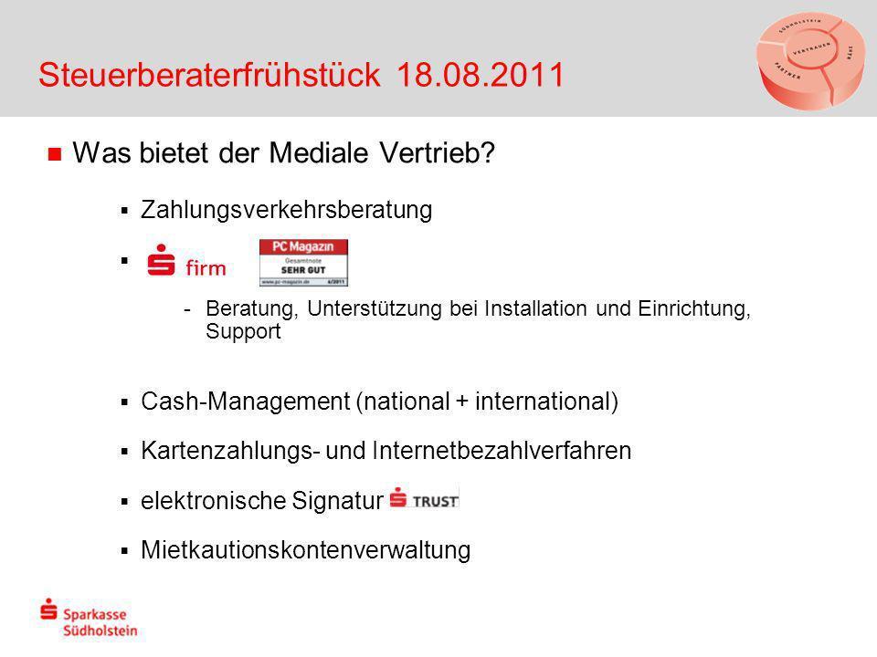 Steuerberaterfrühstück 18.08.2011 Was bietet der Mediale Vertrieb.
