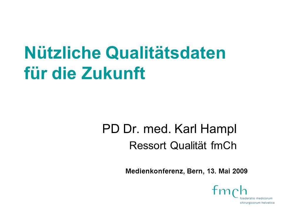 AQC-Kliniken 110 Kliniken nehmen teil 52 Kliniken liefern Daten (D Bielefeld)