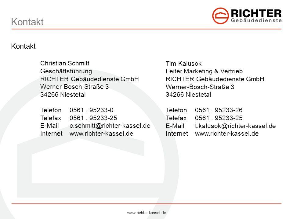 Kontakt Christian Schmitt Geschäftsführung RICHTER Gebäudedienste GmbH Werner-Bosch-Straße 3 34266 Niestetal Telefon0561. 95233-0 Telefax0561. 95233-2