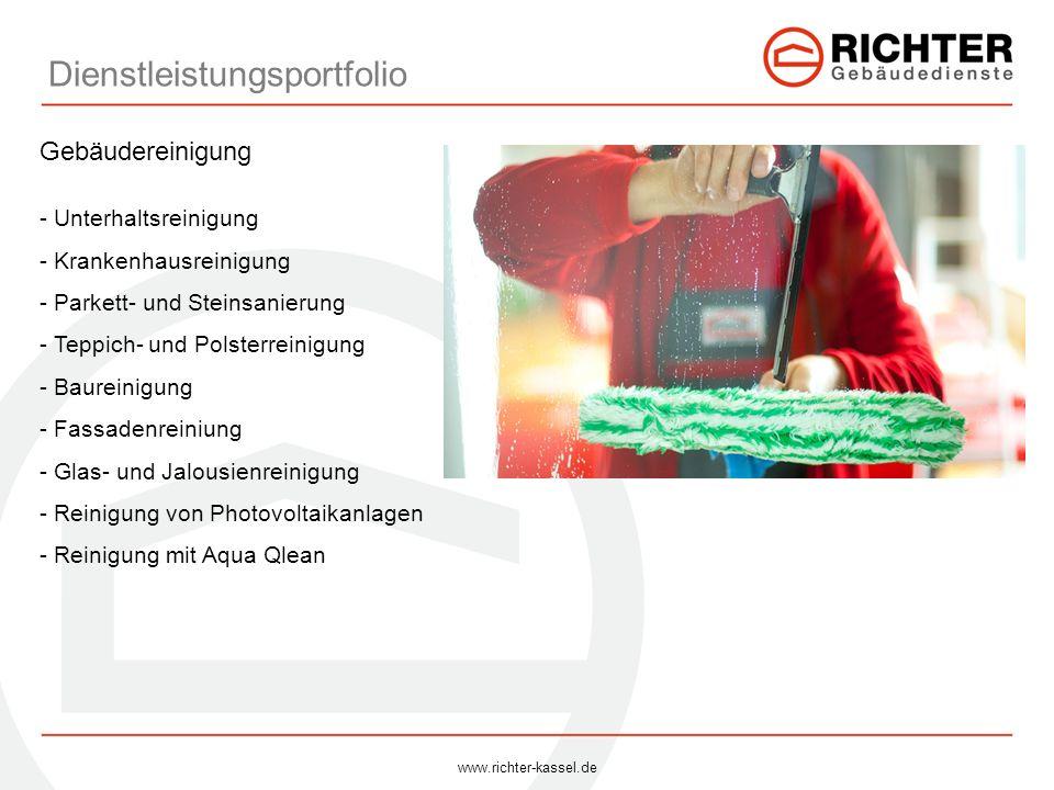 Dienstleistungsportfolio Gebäudereinigung - Unterhaltsreinigung - Krankenhausreinigung - Parkett- und Steinsanierung - Teppich- und Polsterreinigung -
