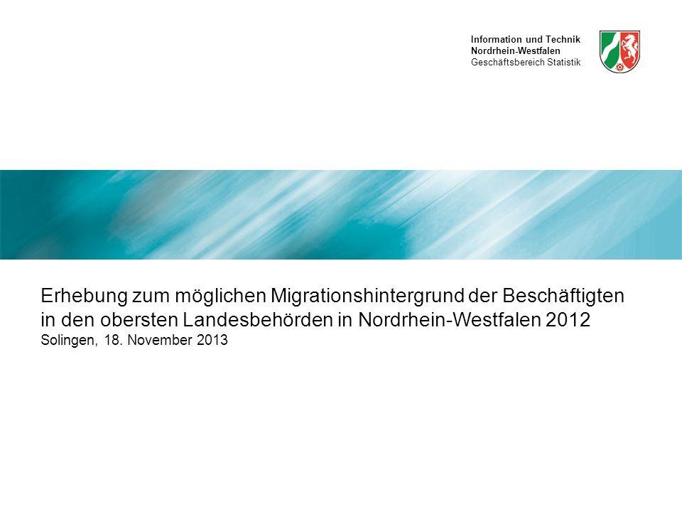 Information und Technik Nordrhein-Westfalen Geschäftsbereich Statistik Solingen, 18. November 2013, Meral Cerci mcerci@phil.uni-duesseldorf.de 1 Erheb
