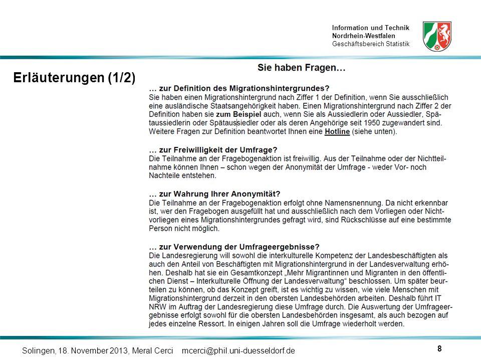 Information und Technik Nordrhein-Westfalen Geschäftsbereich Statistik Solingen, 18. November 2013, Meral Cerci mcerci@phil.uni-duesseldorf.de 8 Erläu