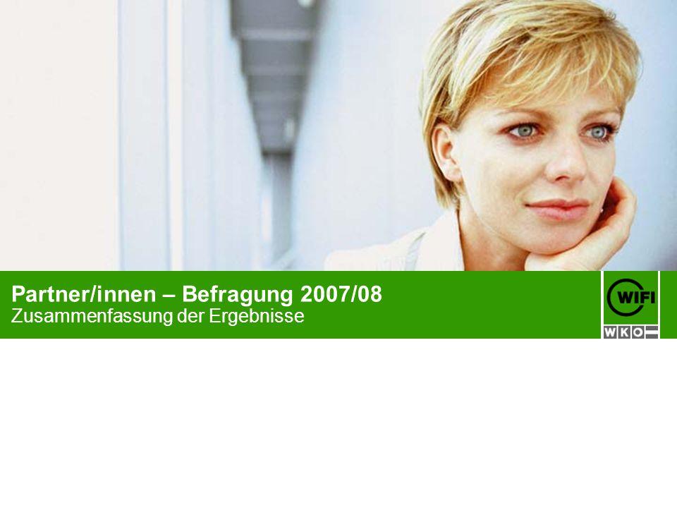 Partner/innen – Befragung 2007/08 Zusammenfassung der Ergebnisse
